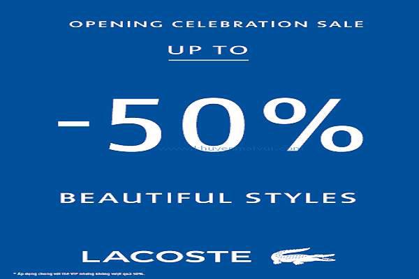 Từ ngày 12 - 17/08 Lacoste Diamond Plaza khuyến mãi khai trương - Giảm giá đến 50% - Ảnh 1