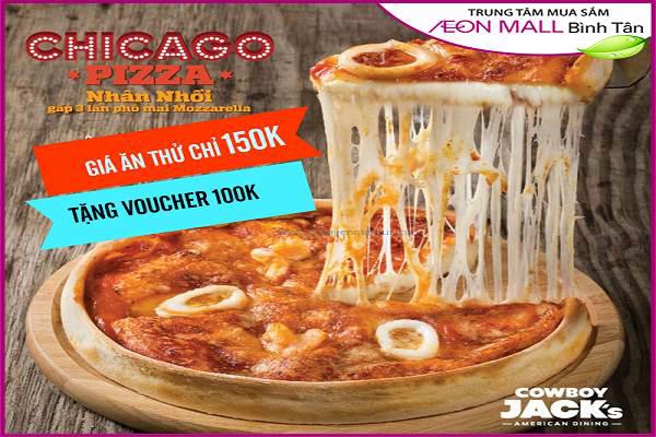 Cowboy Jack's Saigon Centre khuyến mãi khai trương – Chicago Pizza 150k, tặng voucher 100k từ nay đến 31/08 - Ảnh 1