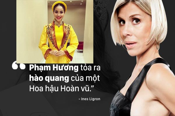 """Phỏng vấn """"Bà trùm Hoa hậu"""" Ines Ligron: """"Phạm Hương tỏa ra hào quang của một Hoa hậu Hoàn vũ"""""""