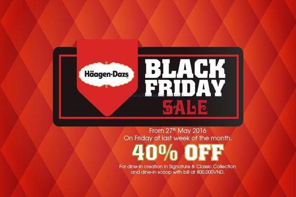 Häagen-Dazs khuyến mãi Black Friday – giảm giá đến 40% thứ 6 cuối cùng mỗi tháng