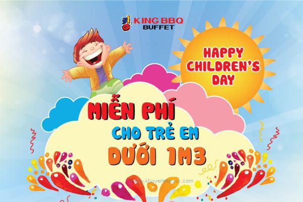 King BBQ khuyến mãi miễn phí buffet cho trẻ em nhân dịp Quốc tế Thiếu Nhi (30/5 - 1/6)