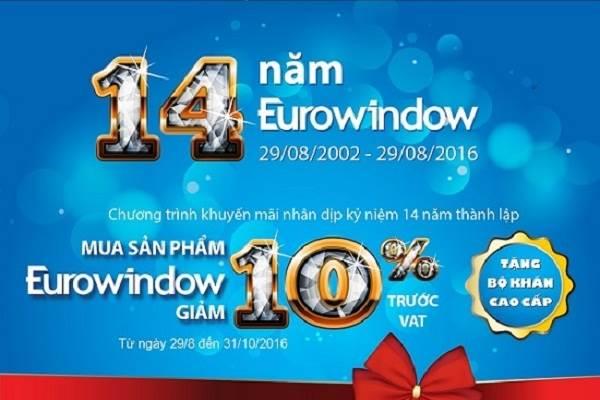 Eurowindow tri ân khách hàng nhân kỷ niệm 14 năm thành lập