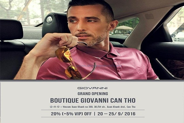 Từ ngày 20 - 25/09 Giovanni Vincom Xuân Khánh Cần Thơ khuyến mãi giảm giá 20% (+5% VIP)