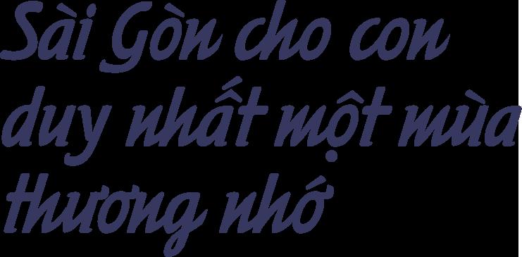 Sài Gòn thiệt thương: Nơi ta để lại tuổi trẻ nhiều nhất, đó sẽ là nơi bình yên nhất - Ảnh 5
