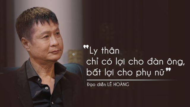 """Đạo diễn Lê Hoàng: """"Tôi là người đàn ông tội lỗi đầy mình"""" - Ảnh 3"""