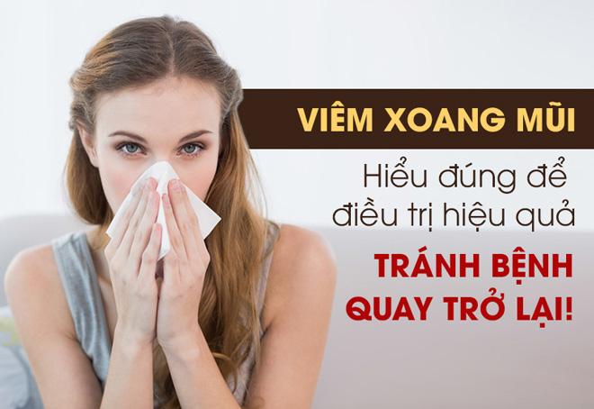 Nắm chắc các bí quyết chữa bệnh viêm xoang mũi để nhanh khỏi bệnh