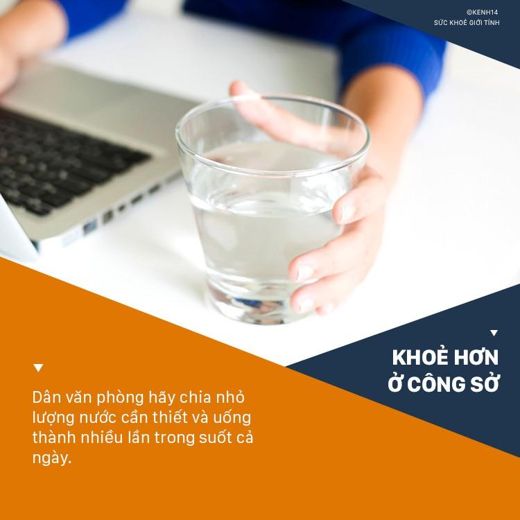 Thời tiết hanh khô, dân văn phòng cần làm ngay những điều này để cơ thể không bị thiếu nước - Ảnh 4