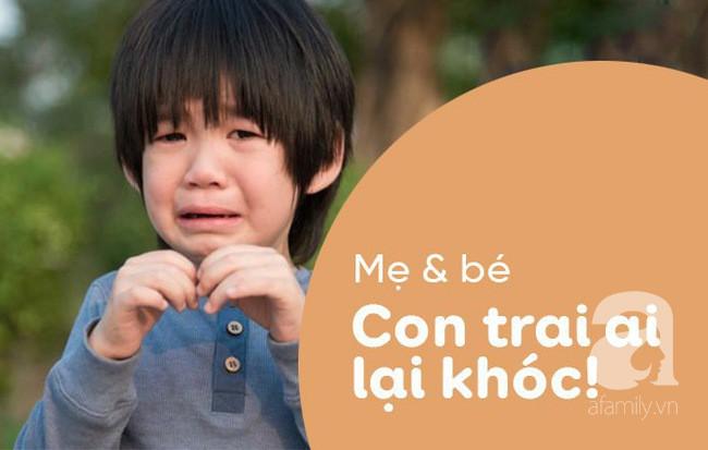 Dạy gì thì dạy, khi nuôi dạy con trai, bố mẹ cần tránh 3 câu nói này - Ảnh 3