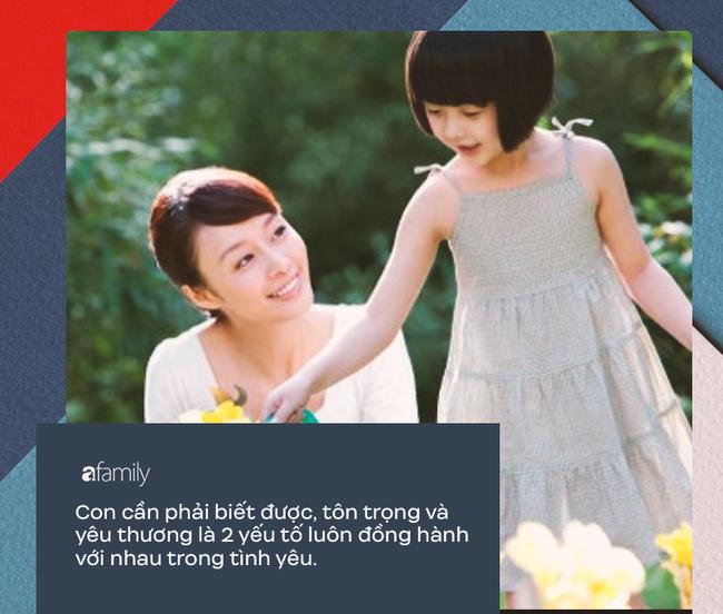 10 điều bố mẹ nên dạy con cái về tình yêu: Chỉ khi biết sớm những điều này, cuộc sống mới trở nên hạnh phúc - Ảnh 6