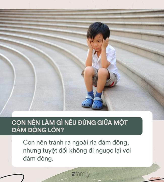 15 câu hỏi cha mẹ cần dạy ngay để cứu mạng con khi gặp những tình huống nguy hiểm - Ảnh 12