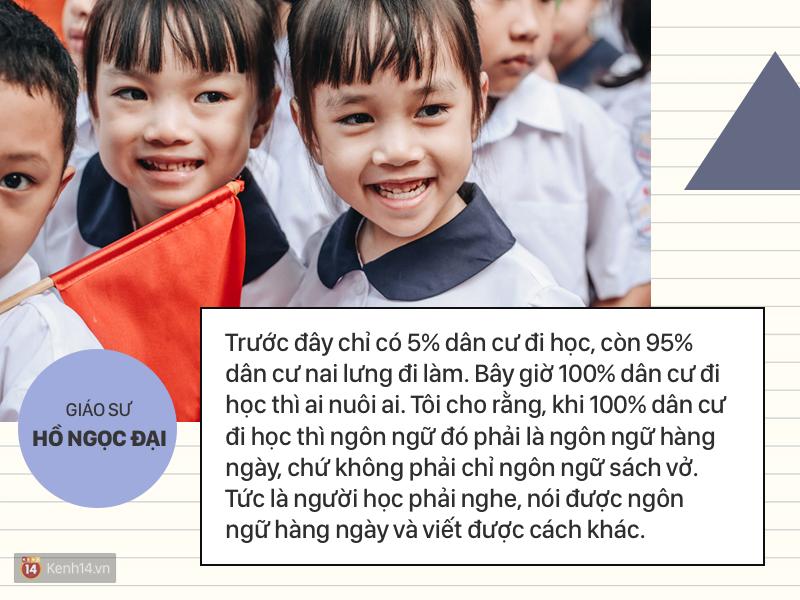 Clip những phát ngôn ấn tượng của GS Hồ Ngọc Đại: 'Làm giáo dục thì xin khẳng định không ai giỏi hơn tôi!' - Ảnh 6