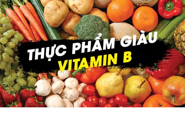 Thực phẩm giàu vitamin B không thể thiếu trong bữa ăn hàng ngày