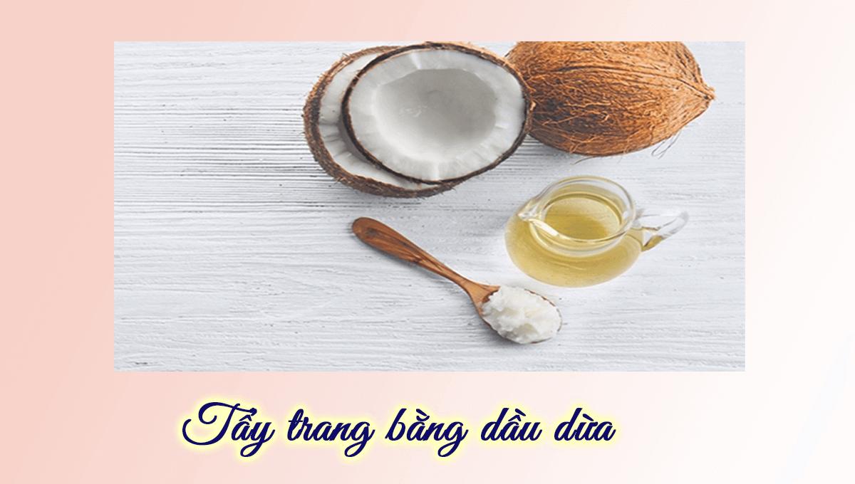 Hướng dẫn cách tẩy trang bằng dầu dừa cực sạch và dịu da