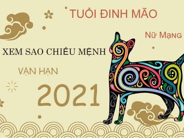 Xem tử vi tuổi Đinh Mão năm 2021 nữ mạng chi tiết