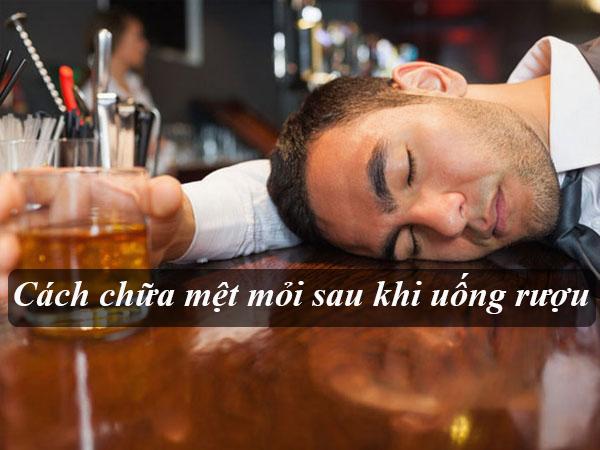 Những bí quyết đánh tan cảm giác mệt mỏi sau khi uống rượu