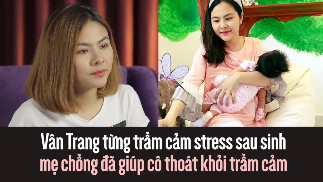 Vân Trang từng trầm cảm stress sau sinh và chính mẹ chồng đã giúp cô thoát khỏi trầm cảm như thế này