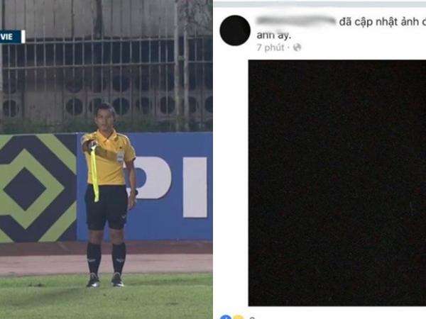 Đổi tên, thay avatar facebook màu đen, trọng tài biên người Thái phát hoảng vì CĐV Việt Nam?