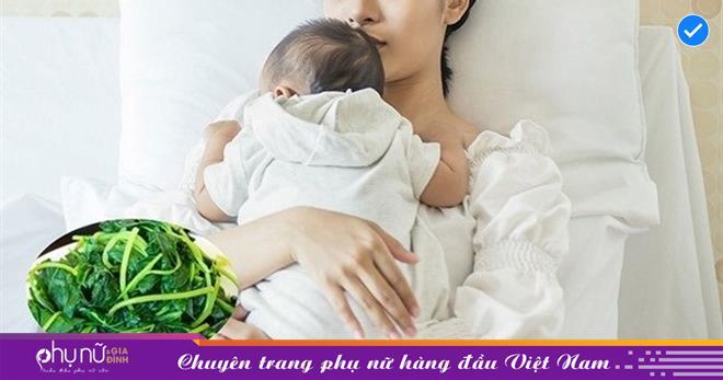 Ăn rau muống có mất sữa không và mẹ sau sinh nên ăn khi nào?