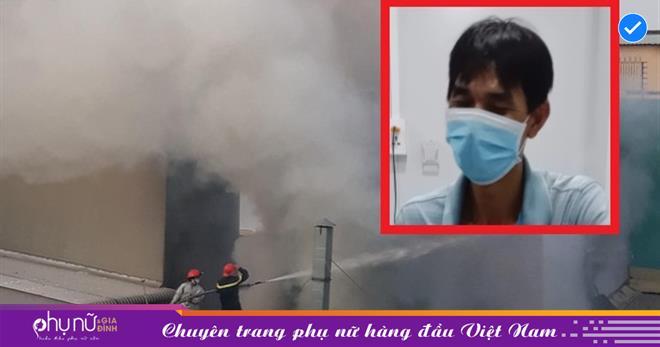 Lời kể từ nạn nhân sống sót trong vụcháy kinh hoàng làm 8 người thiệt mạng ở TP.HCM