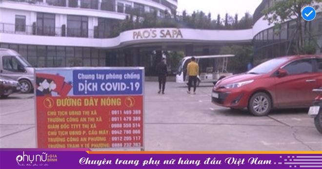 Sa Pa: Khẩn trương khoanh vùng, cách ly tạm thời đối với khách sạn Pao's Sa Pa