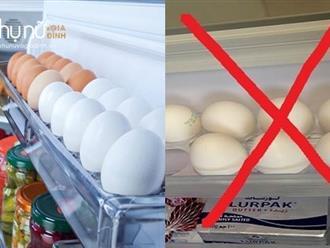 Sai lầm 'chết người' khi để trứng trong tủ lạnh ai cũng cần tránh