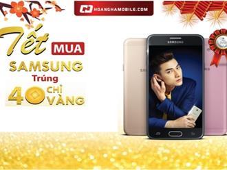 Mua sản phẩm Samsung có cơ hội trúng 40 chỉ vàng