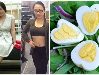 Chẳng cần ăn kiêng hay uống thuốc vẫn giảm ngay 11kg trong 2 tuần nhờ ăn trứng luộc thế này