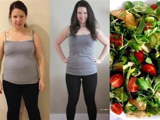 Không cần hút mỡ hay tập luyện vẫn giảm liền 5 - 6 kg trong vòng 7 nhờ ăn kiểu này