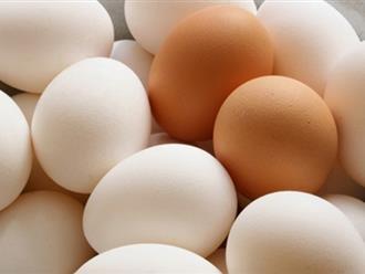 Mẹo đơn giản giúp bạn chọn trứng sạch tươi, không có chất tẩy trắng 10 quả trúng 10