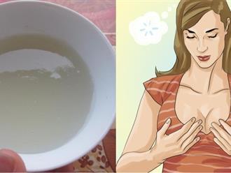 Uống ly nước này mỗi ngày, vòng 1 phẳng như 'bức tường' cũng hóa căng tròn không cần bơm độn