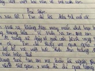 Bài văn tả mẹ đạt điểm 10 khiến thầy giáo phải bật khóc ngay khi đọc dòng đầu tiên