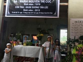 Vụ hai mẹ con chết đuối thương tâm: 4 đứa trẻ côi cút vì mất mẹ, cháu bé nhất mới 2 tuổi