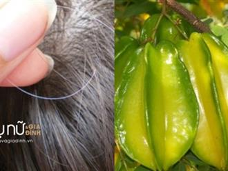 Biến tóc bạc sớm trở nên đen nhánh, hết rụng nhờ 1 quả khế chua