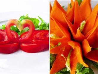 Tuyệt chiêu tỉa rau củ quả trang trí thức ăn cho bữa cơm gia đình thêm đậm chất