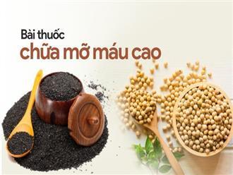 Chuyên gia Đông y hướng dẫn món ăn giảm mỡ máu chỉ với 2 loại hạt có sẵn trong bếp