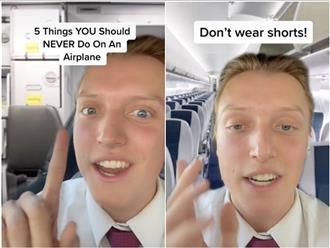 Bạn sẽ không dám diện quần shorts lên máy bay nữa khi biết được lời giải thích 'ớn lạnh' này