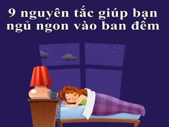 9 nguyên tắc hữu ích giúp bạn ngủ ngon