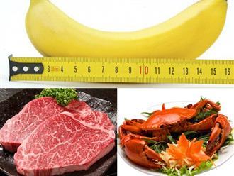 Những thực phẩm giúp tăng kích thước 'cậu nhỏ', chàng ăn nàng thích