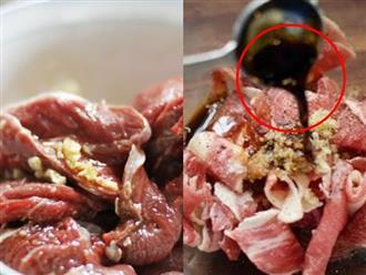 Chớ dại dùng muối, muốn thịt bò mềm ngon, không hề bị dai lại khử sạch mùi hôi hãy ướp với thứ này