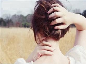 Nốt ruồi ở sau gáy bên phải phụ nữ nói lên điều gì?