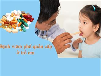 Bệnh viêm phế quản cấp ở trẻ em: Nguyên nhân, triệu chứng và cách điều trị
