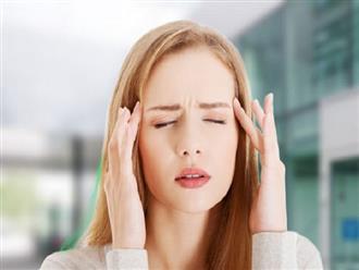 Cách chữa đau đầu chóng mặt buồn nôn nhanh chóng cho mọi người