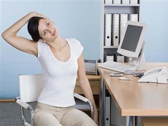 Đánh bay ngấn mỡ nhờ bài tập thể dục đơn giản cho dân văn phòng