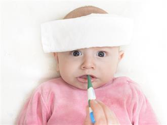 Trẻ 6 tháng tuổi bị sốt, bố mẹ phải làm sao?