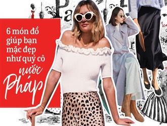 6 item giúp bạn ăn mặc đỉnh cao như những fashionista nước Pháp