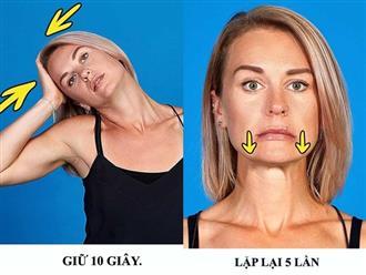 9 bài tập giúp khuôn mặt thon gọn không cần đến dao kéo