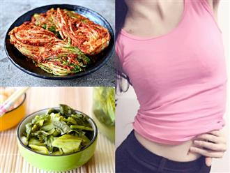 Ăn nhiều các thực phẩm lên men này, bụng phẳng lỳ không còn tí mỡ thừa nào dù lười tập luyện