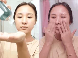 Dù là làm sạch hay dưỡng ẩm, nếu thiếu thao tác này thì da có được chăm chút đến mấy cũng không đẹp nổi
