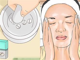 Nghiền viên aspirin trộn với thứ này để rửa mặt, da bật 2 - 3 tông trở nên trắng bóc, mịn màng sau vài ngày