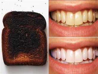 Nướng cháy bánh mì rồi chà lên răng 2 phút, răng trắng, cao răng bong ra từng mảng
